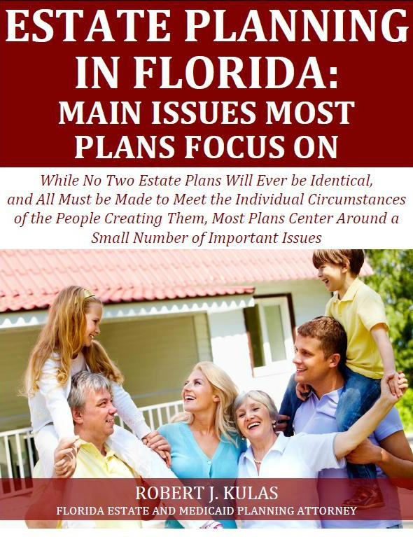 Estate Planning in Florida Main Issues Most Plans Focus On