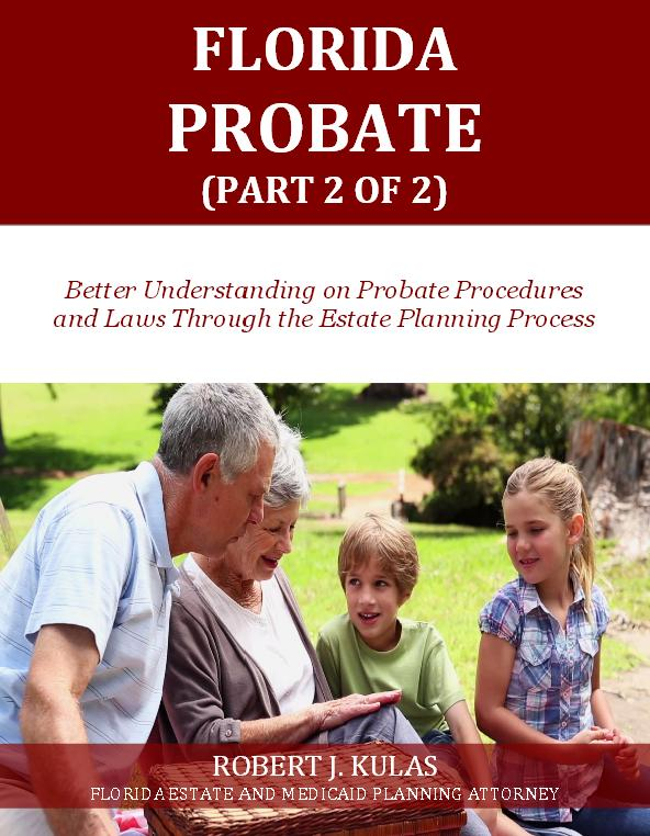 Florida Probate (Part 2 of 2)