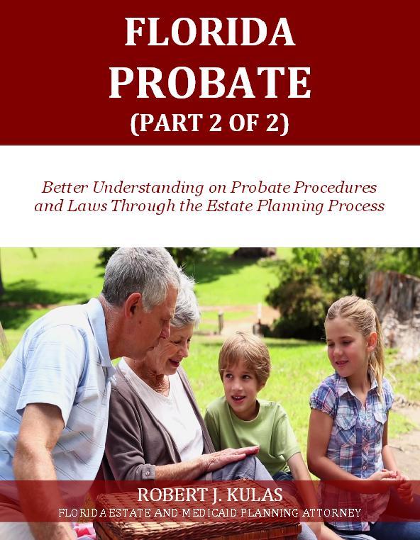 Florida Probate (Part 2 of 2)