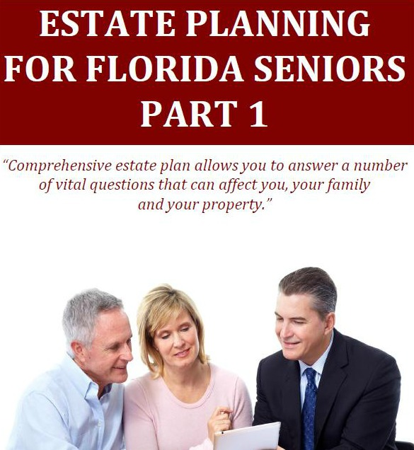 Estate Planning for Florida Seniors - Part1