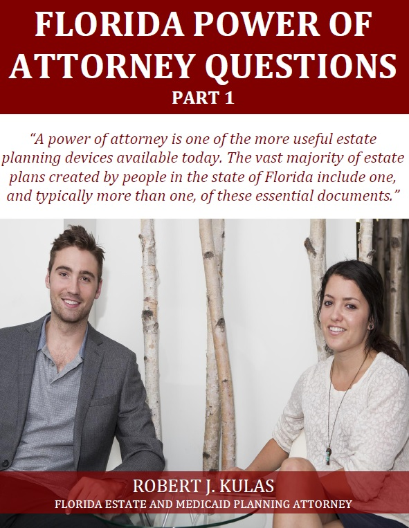 Florida Power of Attorney Questions Part 1