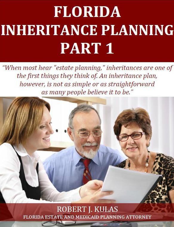 Florida Inheritance Planning: Part1