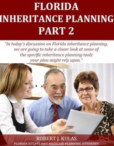 Florida Inheritance Planning: Part2
