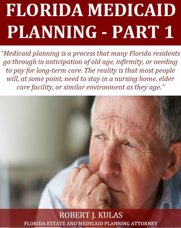 Florida Medicaid Planning - Part1