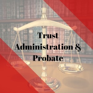 Port St. Lucie and Vero Beach Florida Probate and Trust Administration