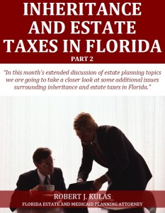 Inheritance and Estate Taxes in Florida