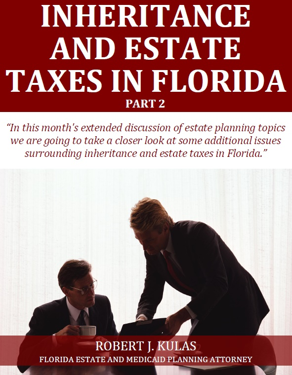 Inheritance and Estate Taxes in Florida Part 2
