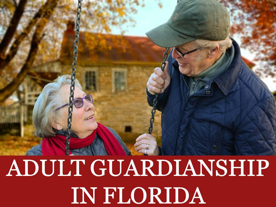 Adult Guardianship in Florida